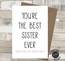 BEST SISTER BIRTHDAY CHRISTMAS CARD THANK YOU ADULT HUMOUR Funny Banter /ML