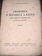 PROSODIA E METRICA LATINA Enrico Tittarelli SEI 1936 con brevi esercizi ginnasio