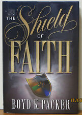 The Shield of Faith by Boyd K. Packer (1998, Hardcover)