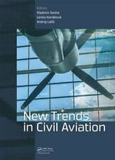 New Trends in Civil Aviation: Proceedings of the 19th International Conference
