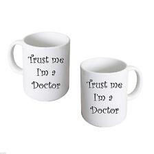 Funny Trust Me I'm a Doctor Mug