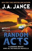 Random Acts, Paperback by Jance, Judith A., Brand New, Free shipping in the US