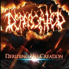 Deriding His Creation by Deprecated