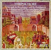 Terpsichore: Renaissance and Early Baroque Dance Music (CD, Jul-2007, Archiv...