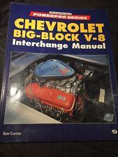 Chevrolet Big-Block V8 Interchange Manual By Tom Currao (PB,1996)