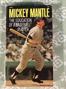 Mickey Mantle Paperback - The Education Of A Baseball Player!