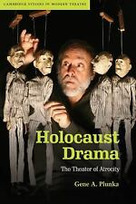 Cambridge Studies in Modern Theatre Ser.: Holocaust Drama : The Theater of...