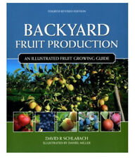 BACKYARD FRUIT PRODUCTION By David R Schlabach **BRAND NEW**