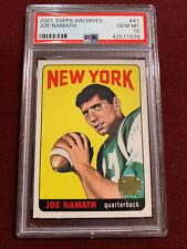 Joe Namath 2001 Topps Archives 1965 Topps Rookie Card Reprint PSA 10 Gem Mt