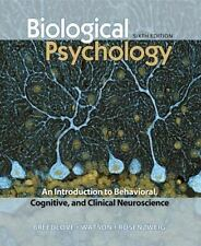 Biological Psychology by Breedlove, Watson, Rosenzweig