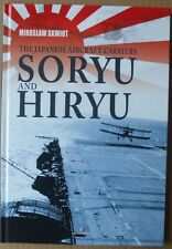 The Japanese Aircraft Carriers Soryu and Hiryu - Kagero ENGLISH Hardback