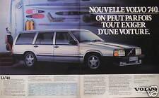 PUBLICITÉ 1985 VOLVO LA 740 ON PEUT PARFOIS TOUT EXIGER - ADVERTISING