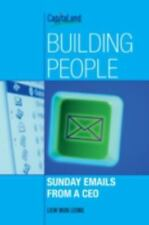 Building People: Sunday Emails from a CEO (Paperback or Softback)