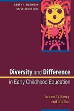 Diversity and Difference in Early Childhood Education: n/a by Kerry Robinson