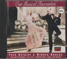 C.D.MUSIC   F006  OUR MUSICAL FAVOURITES / FRED ASTAIRE & GINGER ROGERS   CD