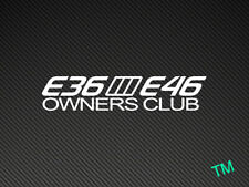 BMW E36/E46 OWNERS CLUB Car Sticker M3 M5 E30 E36 E46 E39 Vinyl Decal
