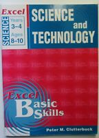 Excel SCIENCE & TECHNOLOGY Years 3 to 4 Ages 8 to 10   2002