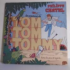 """33 tours TOM TOM TOMMY Disque Vinyle LP 12"""" Enfant Philippe CHATEL RARE F Réduit"""