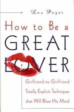 How to Be a Great Lover by Lou Paget (Hardcover)