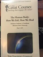 The Great Courses The Human Body How We Fail How We Heal Transcript Book