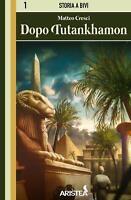Dopo Tutankhamon Edizioni Aristea Librogame Libro Game