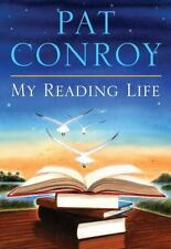 My Reading Life by Pat Conroy (2010, Hardcover) Like New