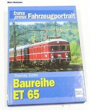 Baureihe ET 65 Fahrzeugportrait Transpress neuw.