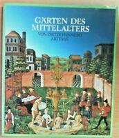 Gärten des Mittelalters von Dieter Hennebo Artemis - Sehr gut