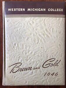 1946 Western Michigan College Year Book in Kalamazoo - WMU - Brown And Gold