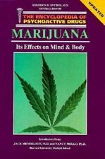 Marijuana: Its Effects on Mind and Body (Encyclopedia of Psychoactive Drugs. Ser