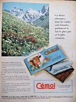 PUBLICITÉ PRESSE 1955 CÉMOI LE VRAI CHOCOLAT DES ALPES AU LAIT CRÉMEUX GRENOBLE