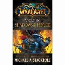 World of Warcraft: Vol'jin: Shadows of the Horde: Mists of Pandaria: Book 2...
