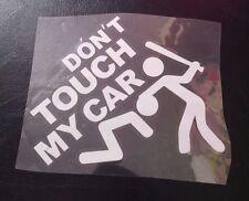 Don't Touch My Car - Vinyl / PET Funny Sticker - Car Van Lorry