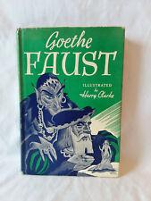 Goethe FAUST Harry Clarke vintage 1940s HB DJ World pub. Illustrated Series