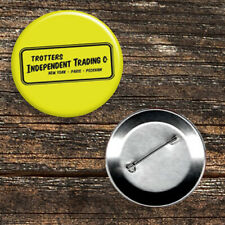 """Only Fools... Trotters Independent Trading 59mm/2.3"""" Button Badge"""