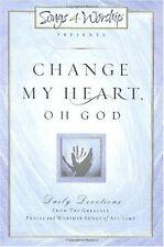 Change My Heart, Oh God (Songs 4 Worship)