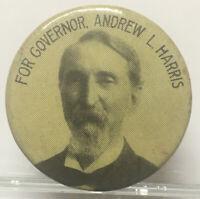 RARE 1906-09 Andrew L. Harris 44th Governor Of Ohio & CIVIL WAR GENERAL Pinback