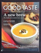 Good Taste, Autumn 2014, Issue 20, The Magazine From Select Lincolnshire,