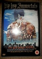 HIP-HOP IMMORTALS: WE GOT YOUR KIDS DOCUMENTARY DVD 81 MINS [INTERVIEWS++]