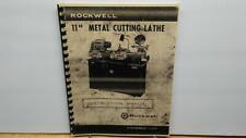 Rockwell 11� Metal Cutting Lathe Instruction Manual & Parts List
