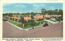 WACO TX GRANDE COURTS/TOURIST APTS 1935 ROADSIDE P/C
