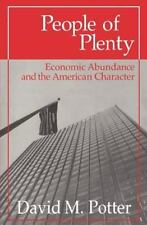 People of Plenty: Economic Abundance and the American Character (Walgreen Foun..
