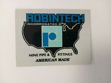 New listing NICE OLD ROBINTECH MINE PIPE & FITTINGS COAL MINING STICKER
