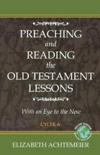 New listing Preaching and Reading the Old Testament Lessons: Cycle A, Like New Used, Free...