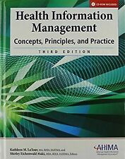 Health Information Management: Concepts, Principles, and Practice Kathleen M. L