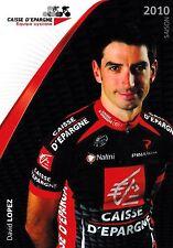 CYCLISME carte  cycliste DAVID LOPEZ équipe CAISSE D'EPARGNE 2010