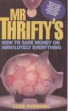 Good, Mr Thrifty's How to Save Money on Absolutely Everything, Jane Furnival, Bo