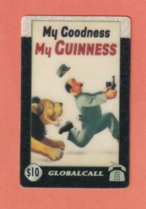 GLOBALCALL $10 MY GOODNESS MY GUINNESS MINT PHONECARD