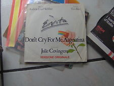 "7"" OST EVITA FEAT. JULIE COVINGTON DON'T CRY FOR ME ARGENTINA N/MINT"