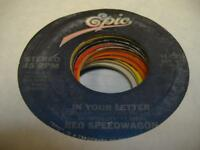 Rock 45 REO SPEEDWAGON In Your Letter on Epic